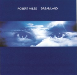 Robert Miles - One & One