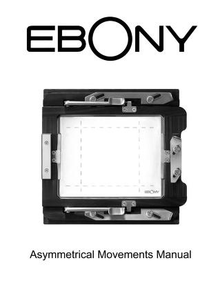 ebony - camera - U - Asymmetrical Camera Movements with Ebony U ...