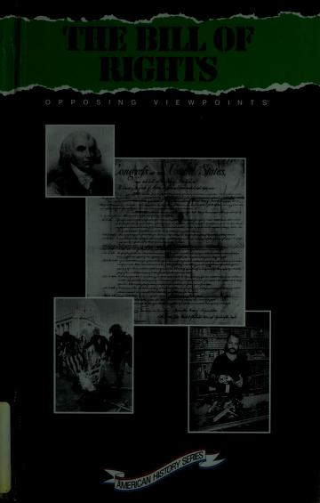 The Bill of Rights by William Dudley, book editor.