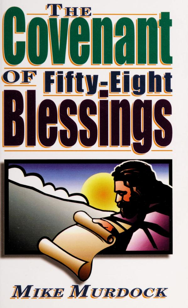 The Covenant of Fifty-Eight Blessings by