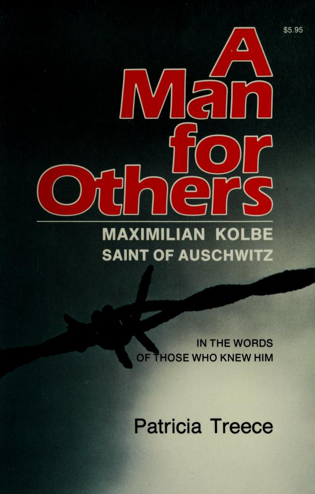 A Man for Others by Patricia Treece