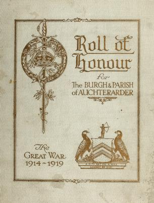 Cover of: Roll of honour for the Burgh and Parish of Auchterarder. The Great War, 1914-1919 | Auchterarder (Scotland : Parish)