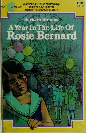 Cover of: A Year in the Life of Rosie Bernard   Barbara Brenner