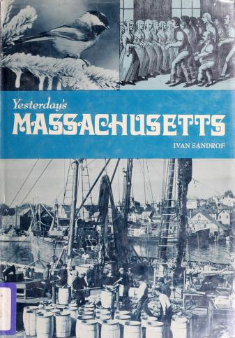 Cover of: Yesterday's Massachusetts | Ivan Sandrof